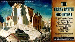 The Urban Battle for Ortona, Virtual Presentation by Major Jayson Geroux 7 pm, November 19, 2020