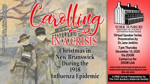 Carolling in a Crisis: Christmas in New Brunswick during the 1918 Influenza Epidemic
