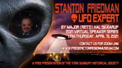 APRIL 15 VIRTUAL Presentation, Stanton Friedman: UFO Expert