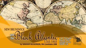 New Brunswick & The Black Atlantic 1763-1863